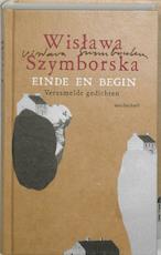 Einde en begin - Wislawa Szymborska (ISBN 9789029078993)
