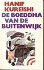 De boeddha van de buitenwijk - Hanif Kureishi, Aaldert van den Boogaard (ISBN 9789026952005)
