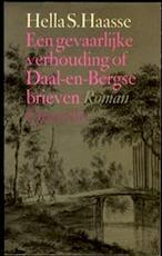 Een gevaarlijke verhouding of Daal-en-Bergse brieven - Hella Haasse (ISBN 9789021410555)