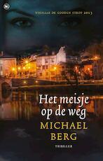 Het meisje op de weg - Michael Berg (ISBN 9789044346237)