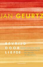 Bevrijd door liefde - Jan Geurtz (ISBN 9789026333378)