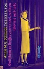 Tot hier toe - Annie M.G. Schmidt (ISBN 9789021480084)