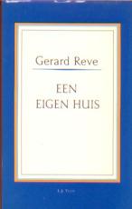 Een eigen huis - Gerard Kornelis van het Reve (ISBN 9789025402433)