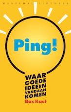 Ping! - Bas Kast (ISBN 9789028441576)