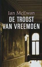 De troost van vreemden - Ian Mcewan (ISBN 9789022321164)
