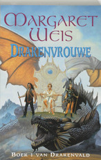 Drakenvrouwe - Margret Weis (ISBN 9789024546374)