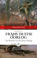 De Frans-Duitse oorlog 1870-1871 - Anne Doedens, Liek Mulder (ISBN 9789462490345)