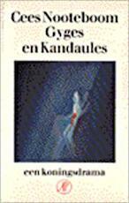 Gyges en Kandaules - Cees Nooteboom (ISBN 9789029532686)