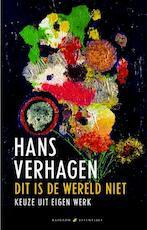 Dit is de wereld niet - Hans Verhagen (ISBN 9789041740786)