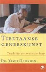 Tibetaanse geneeskunst - Yeshi Dhonden (ISBN 9789021599243)