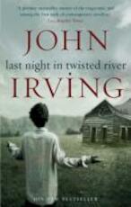 Last night in twisted river - John Irving (ISBN 9780552776585)