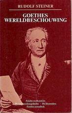 Goethes wereldbeschouwing - Rudolf Steiner (ISBN 9789060381700)