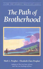 The Path of Brotherhood