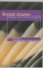 Vliegen met sterke vleugels - B. Ulsamer (ISBN 9789069635958)