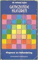 Genezende kleuren - Roland Hunt, Gerard Grasman (ISBN 9789060302767)