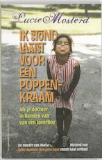 Ik stond laatst voor een poppenkraam - Lucie Mosterd (ISBN 9789055159932)
