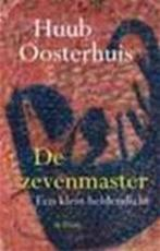De zevenmaster - Huub Oosterhuis (ISBN 9789068018868)