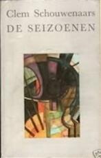 Seizoenen - C. Schouwenaars (ISBN 9789061580447)