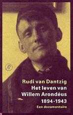 Het leven van Willem Arondéus 1894-1943