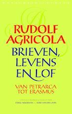Brieven, levens en lof van Petrarca tot Erasmus - Rudolf Agricola (ISBN 9789028442368)