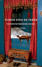 Tussen stro en veren - Ileen Montijn (ISBN 9789066117747)