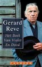 Het Boek van Violet en Dood - Gerard Reve (ISBN 9789025498696)
