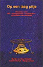 Op een laag pitje - Marijke de Waal Malefijt, Amp, Lisette Dierick, Amp, Margo Jansen-pasman (ISBN 9789020206456)
