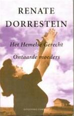Het hemelse gerecht & Ontaarde moeders - Renate Dorrestein (ISBN 9789025496470)