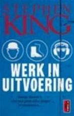 Werk in uitvoering - Stephen King, Hugo Kuipers (ISBN 9789024515448)