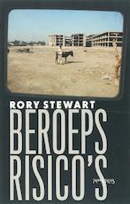 Beroepsrisico's - Rory Stewart (ISBN 9789044610543)