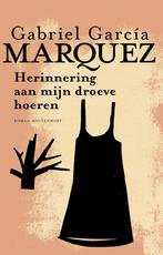 Herinnering aan mijn droeve hoeren - Gabriel García Márquez (ISBN 9789029091725)