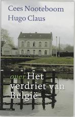 Over 'Het verdriet van België' - Cees Nooteboom, Amp, Hugo Claus (ISBN 9789045006871)