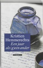 Een jaar als (g)een ander - Kristien Hemmerechts (ISBN 9789045011240)
