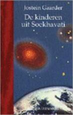 De kinderen uit Soekhavati - Jostein Gaarder (ISBN 9789026109591)