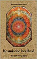 Kosmische heelheid - Murdo Macdonald-bayne, Anne Else van der Laan (ISBN 9789020254778)