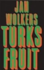Turks fruit - Jan Wolkers (ISBN 9789029018845)