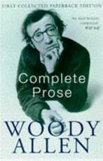 The complete prose of Woody Allen - Woody Allen (ISBN 9780330328210)