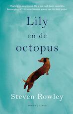 Lily en de octopus - Steven Rowley (ISBN 9789023429913)