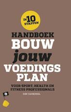 Handboek bouw jouw voedingsplan - Rob van Berkel (ISBN 9789082511017)