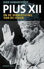 Pius XII en de vernietiging van de Joden - Dirk Verhofstadt (ISBN 9789089180155)