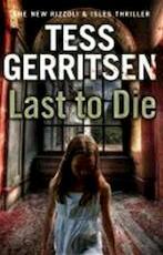 Last to Die - Tess Gerritsen (ISBN 9780553825640)