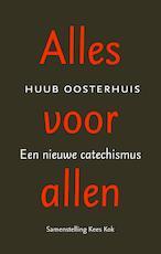 Alles voor allen - Huub Oosterhuis (ISBN 9789043527989)