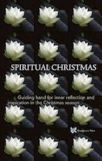 Spiritual Christmas - André de Boer, Tanja Rozema (ISBN 9789067324571)