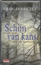 Schijn van kans - Charles Den Tex (ISBN 9789044502237)