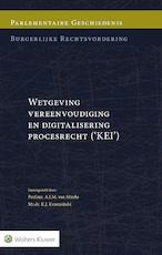 Burgelijke rechtsvordering / Wetgeving vereenvoudiging en digitalisering procesrecht ('KEI') (ISBN 9789013137781)