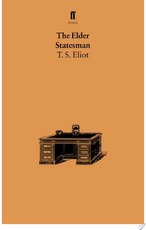The Elder Statesman - Thomas Stearns Eliot (ISBN 9780571300716)