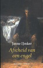 Afscheid van een engel - Janne IJmker (ISBN 9789082229325)