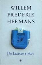 De laatste roker - Willem Frederik Hermans (ISBN 9789023414766)