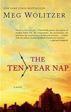 The Ten-Year Nap - Meg Wolitzer (ISBN 9781594483547)
