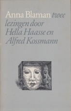 Anna Blaman - Hella Haasse, Alfred Kossmann (ISBN 9063220421)